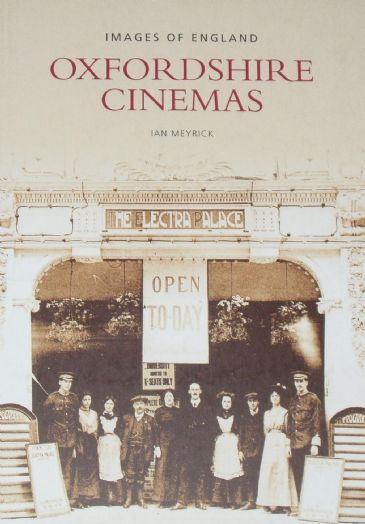 Oxfordshire Cinemas, by Ian Meyrick